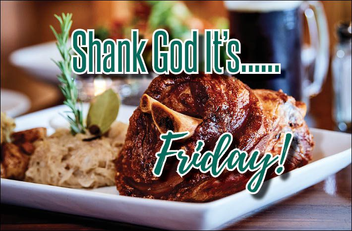 Shank God It's Friday